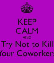 Kill Coworker meme