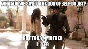 Self Doubt meme